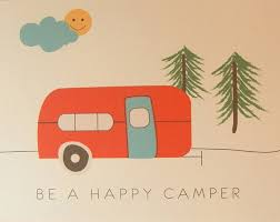 Be A Happy Camper Camping Quotes