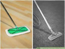 Fleas Live On Wood Floors by How To Kill Fleas And Ticks In Your Home With Pictures Wikihow