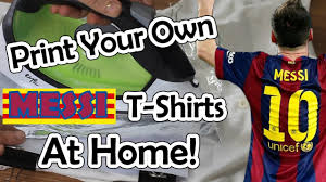How To Print Your Own Messi T-Shirts & Sweatshirts At Home! (DIY ... Best Fresh T Shirt Design At Home Awesome Print Your Own Interior Diy Clothes 5 Projects Cool Youtube How To Peenmediacom Custom Shirts Ideas For 593 Best Tshirt Images On Pinterest Menswear I Love Wifey Hubby Couple Shirt Shirt Prting Start A Tshirt Business In 24 Hours Red Minnie Mouse Bff Best Friend Of The Birthday Girl Part 4 Amazingly Simple Way To Screen At Youtube Tshirts