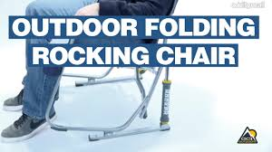 Rei Folding Rocking Chair by Outdoor Folding Rocking Chair Spring Loaded Rocking Chair Youtube