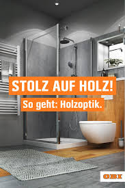 bad in holzoptik ideen und tipps obi in 2021 holzoptik