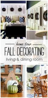 fall home tour living dining room it all started with paint