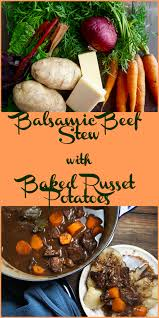 Balsamic Beef Stew With Baked Russet Potatoes