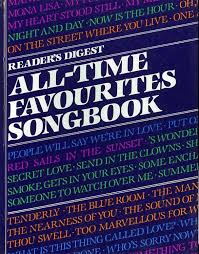 Readers Digest All Time Favourites Song Book