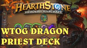 Dragon Priest Deck Hearthpwn by Hearthstone New Standard Dragon Priest Youtube