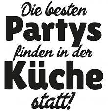 die besten partys finden in der küche statt aufkleber 20x20cm