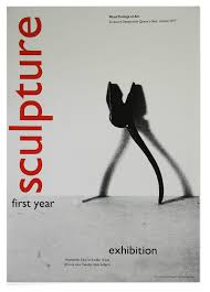 First Year Sculpture Exhibition Poster