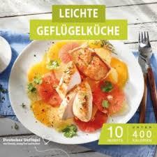 kochen mit geflügel deutsche geflügelwirtschaft