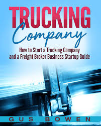 100 Starting A Trucking Company How To Start A And A