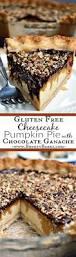 Pumpkin Layer Cheesecake by Gluten Free Layered Cheesecake Pumpkin Pie With Chocolate Ganache