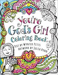 Inspirational Coloring Book For Girls Hours Of Faith Filled Fun