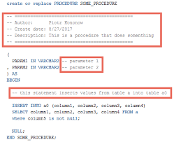 Oracle Database Just Like Any Other SQL Lets You Add Comments To Your And PL Code