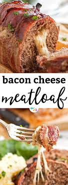 Wrapped Meatloaf Is Stuffed With Melty Cheese And In Plenty Of Bacon For An Easy Comforting Family Dinner The Recipe Cooked Without Ketchup