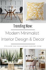 100 Modern Minimalist Decor Follow The Yellow Brick Home Trending
