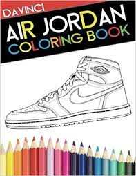 Air Jordan Coloring Book Sneaker Adult Davinci Narleyapps 9780692599457 Amazon Books