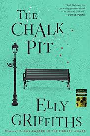 The Chalk Pit Ruth Galloway Mysteries By Griffiths Elly