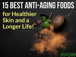 15 Best Anti Aging Foods For Healthier Skin And A Longer Life