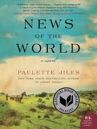 News of the World A Novel by Paulette Jiles Paperback