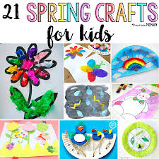 These 21 Spring Crafts For Kids Are Fun And Easy To Make In The Classroom Or
