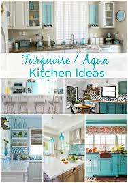 Turquoise Aqua Kitchen Ideas Pi