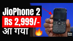 JioPhone 2 Features Price Monsoon Hungama Exchange Offer How To Book
