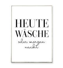 heute wäsche kunstdruck poster bild sprüche bild lustig
