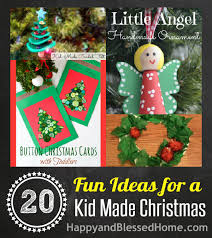 20 Fun Ideas For A Kid Made Christmas With Crafts And Decor HappyandBlessedHome