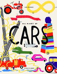 All Kinds Of Cars: Carl Johanson: 9781911171010: Amazon.com: Books