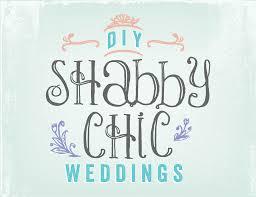 diy shabby chic weddings az use my stuff for your shabby chic