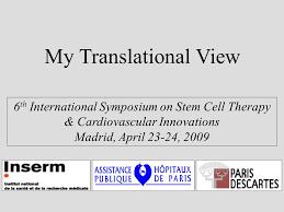 A Translational Innovation Forum Ppt My Translational View 6 Th International Symposium On Stem Cell