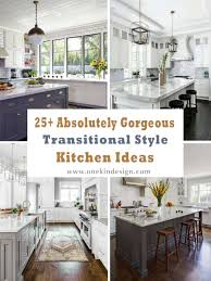 Transitional Kitchen Ideas 25 Absolutely Gorgeous Transitional Style Kitchen Ideas