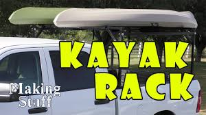 DIY Kayak Rack For Pickup Truck - YouTube Over Cab Truck Kayak Rack Cosmecol With Regard To Fifth Wheel Best Roof Racks The Buyers Guide To 2018 Canoekayak For Your Taco Tacoma World Cap Kayakcanoe Full Size Wtonneau Backcountry Post Yakima Trucks Bradshomefurnishings Build Your Own Low Cost Pickup Canoe Wilderness Systems Finally On The Prinsu 16 Apex 3 Ladder Steel Sidemount Utility Discount Ramps Expert Installation Howdy Ya Dewit Easy Homemade And Lumber