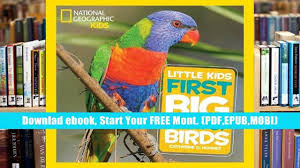 Epub National Geographic Little Kids First Big Book Of Birds For Ipad