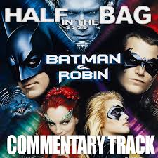 Batman And Robin Commentary Track Red Letter Media