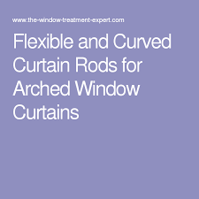 Curved Curtain Rod For Arched Window Treatments by Flexible And Curved Curtain Rods For Arched Window Curtains For