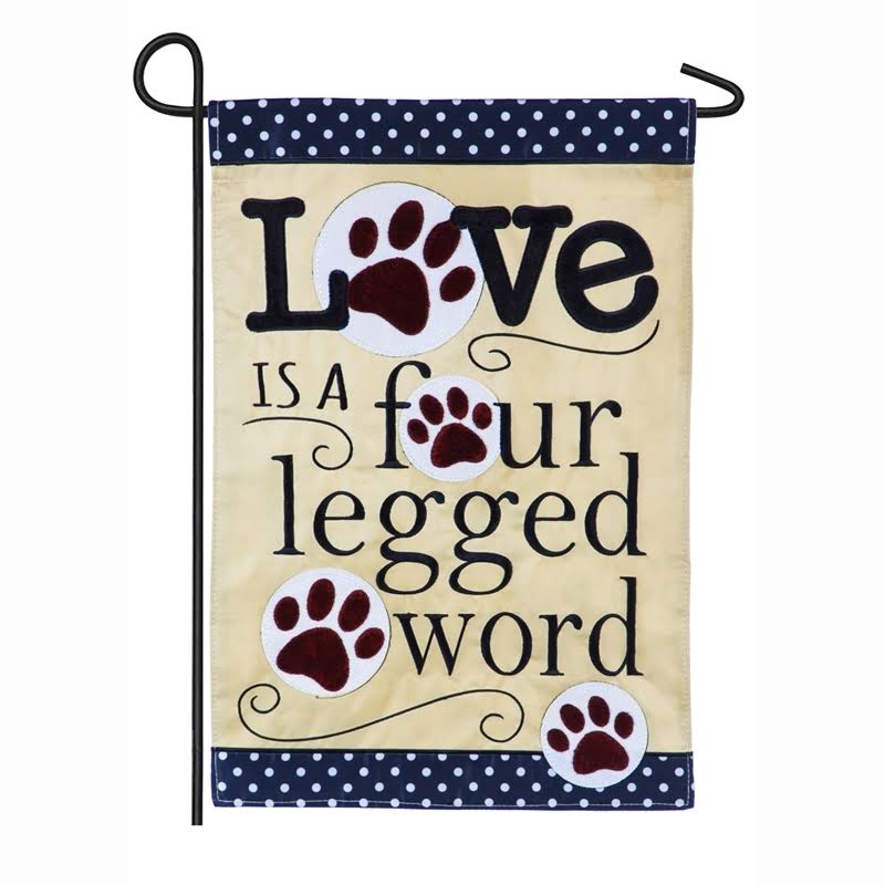 Evergreen Love Is A Four Legged Word Applique Garden Flag