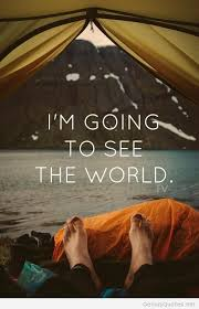 I Am Gonna Travel The World