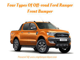 Ford Ranger Bumper- Off-Road Ford Ranger Front Bumper |authorSTREAM Best Pickup Trucks To Buy In 2018 Carbuyer 2016fdf350trucksforsaleinkenyonmi Minnesota Ford Dealer F150 Models Prices Mileage Specs And Photos This Is Fords Freshed Bestseller Raptor Pickup Sells Like Hot Cakes China Auto Types 2017 F250 Reviews Rating Motor Trend Top 1969 Ford Truck Ours Was Brown Tan Overview Price All Ranger Review Specification Caradvice History Of The A Retrospective A Small Gritty First Drive Car Driver The Amazing Iconic 2007
