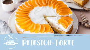 himmlische pfirsich torte mit quark mascarpone creme i einfach backen