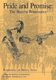 Pride And Promise The Harlem Renaissance