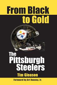 Pittsburgh Steelers Behind The Steel Curtain by From Black To Gold The Pittsburgh Steelers Behind The Steel