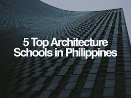 100 5 Architects Top Architecture Schools In Philippines The Bag Investigator