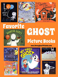 Best Halloween Books by Three Ghost Friends Favorite Ghost Picture Books Best For