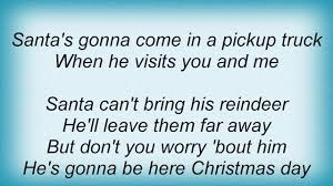Alan Jackson - Santa's Gonna Come In A Pickup Truck Lyrics - YouTube Pickup Truck Lyrics Kings Of Leon Ford F150 Reviews Research New Used Models Motor Trend Trucks Suvs Crossovers Vans 2018 Gmc Lineup Drive Your Red White Pinkslip Blues Hank Williams Jr Rodney Carrington Getting Married To My Pick Up Video Taylor Swift Picture Burn Youtube Song Unique Novelty Life Sucks Then You Die The Joe Diffie Man Music 2019 Ram 1500 Etorque First Drive The Silent Assin Pickup Trucks In Country 052014 Overthking It Two Lemon Demon