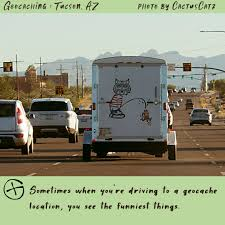 100 Funny Truck Pics Geocaching In Tucson Funny Truck Cactus Dreams