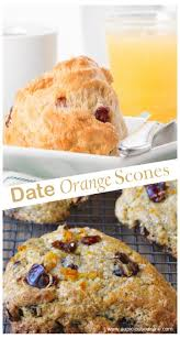 A Full Of Flavors Winter Recipe Is Date Orange Scones Using Dates In This Gives