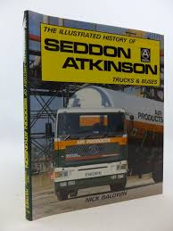 100 Atkinson Trucks The Illustrated History Of Seddon And Buses