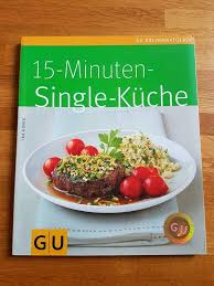 gu kochbuch 15 min single küche wie neu