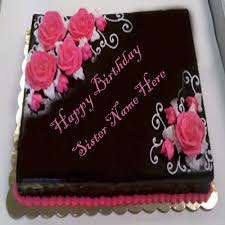Beautiful Roses Decoration Sister Birthday Wish Name Writing Cakes
