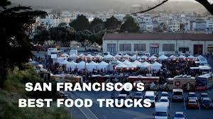 100 Best Food Trucks In San Francisco SFS BEST FOOD TRUCKS JonEatsMurica YouTube